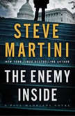 The Enemy Inside A Paul Madriani Novel, Steve Martini