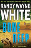 Bone Deep, Randy Wayne White