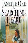 A Searching Heart, Janette Oke