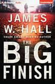 The Big Finish, James W. Hall