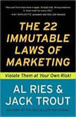 The 22 Immutable Laws of Marketing, Al Ries