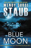 Blue Moon Mundy's Landing Book Two, Wendy Corsi Staub