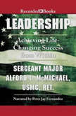 Leadership  Achieving Life-Changing Success from Within, Alford McMichael