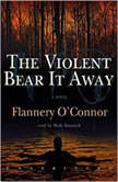 The Violent Bear It Away, Flannery O'Connor