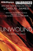 Unwound, Lorelei James