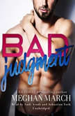 Bad Judgment, Meghan  March