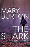 The Shark, Mary Burton