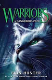 Warriors #5: A Dangerous Path, Erin Hunter