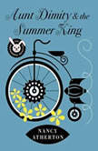 Aunt Dimity and the Summer King, Nancy Atherton