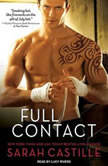 Full Contact, Sarah Castille