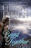 Bound Together, Christine Feehan