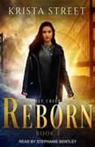 Reborn, Krista Street