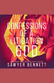 Confessions of a Litigation God Matt's Story, Sawyer Bennett