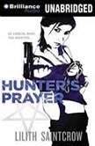 Hunter's Prayer, Lilith Saintcrow