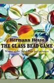 The Glass Bead Game, Hermann Hesse