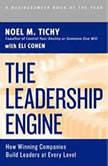 The Leadership Engine, Noel M. Tichy