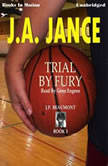 Trial By Fury, J.A. Jance