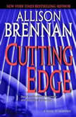 Cutting Edge A Novel of Suspense, Allison Brennan