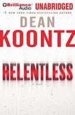 Relentless, Dean Koontz