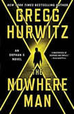 The Nowhere Man, Gregg Hurwitz