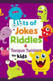 Lots of Jokes, Riddles and Tongue Twisters for Kids, Whee Winn