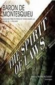 The Spirit of the Laws, Baron De Montesquieu