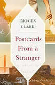 Postcards from a Stranger, Imogen Clark