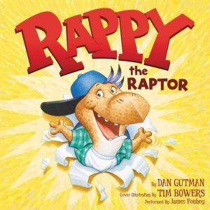 Rappy the Raptor, Dan Gutman