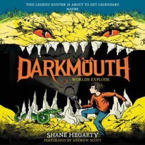 Darkmouth #2: Worlds Explode, Shane Hegarty