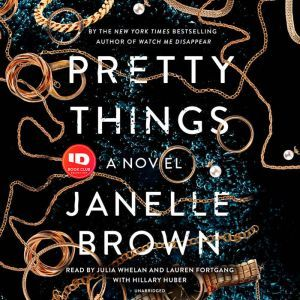 Pretty Things A Novel, Janelle Brown