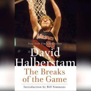 The Breaks of the Game, David Halberstam