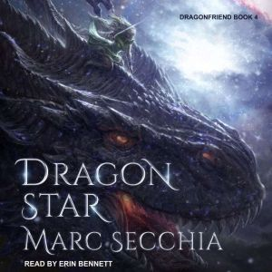 Dragonstar, Marc Secchia