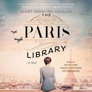 The Paris Library A Novel, Janet Skeslien Charles