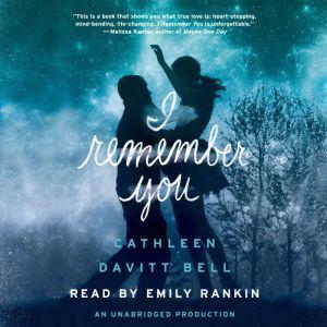 I Remember You, Cathleen Davitt Bell