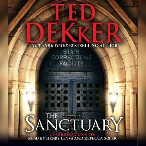 The Sanctuary, Ted Dekker