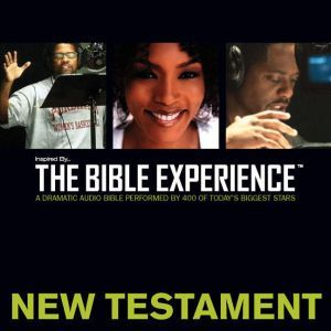 Inspired By ... The Bible Experience Audio Bible - Today's New International Version, TNIV: New Testament, Full Cast