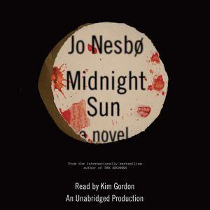 Midnight Sun, Jo Nesbo