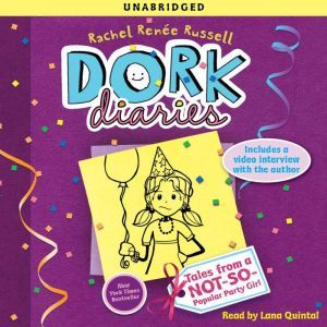 Dork Diaries 2 Tales from a Not-So-Popular Party Girl, Rachel Renee Russell