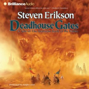 Deadhouse Gates, Steven Erikson