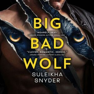 Big Bad Wolf, Suleikha Snyder
