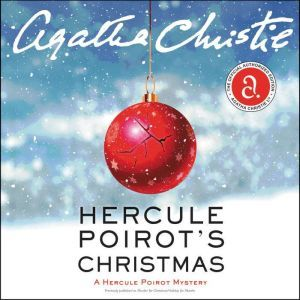 Hercule Poirot's Christmas: A Hercule Poirot Mystery, Agatha Christie
