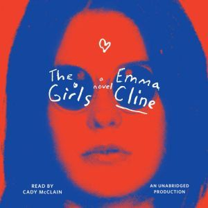 The Girls, Emma Cline