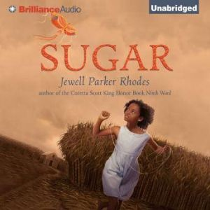 Sugar, Jewell Parker Rhodes