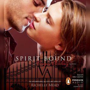 Spirit Bound, Richelle Mead