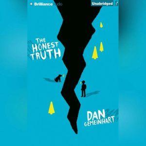 The Honest Truth, Dan Gemeinhart