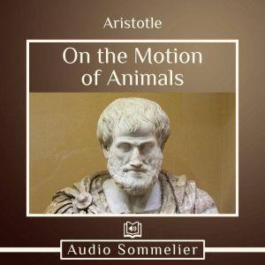 On the Motion of Animals, Aristotle