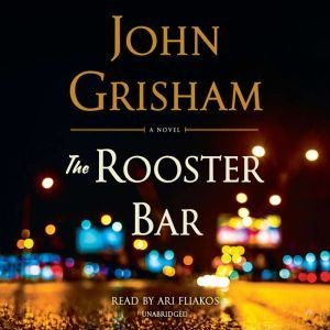 The Rooster Bar, John Grisham