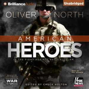 American Heroes In the Fight Against Radical Islam, Oliver North