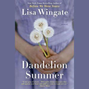 Dandelion Summer, Lisa Wingate