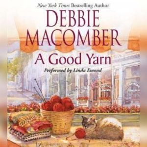 A Good Yarn, Debbie Macomber